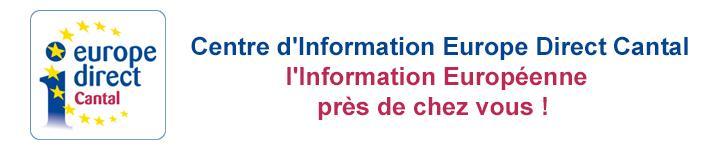 Centre d'Information Europe Direct Cantal l'Information Européenne près de chez vous